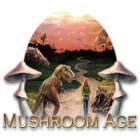 Mushroom Age oyunu