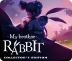 My Brother Rabbit Collector's Edition oyunu