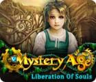 Mystery Age: Liberation of Souls oyunu