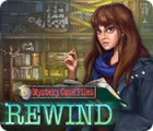 Mystery Case Files: Rewind oyunu