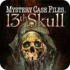 Mystery Case Files: The 13th Skull oyunu