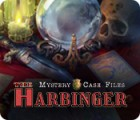 Mystery Case Files: The Harbinger oyunu