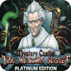 Mystery Castle: The Mirror's Secret. Platinum Edition oyunu
