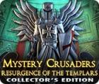 Mystery Crusaders: Resurgence of the Templars Collector's Edition oyunu