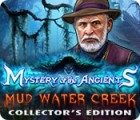 Mystery of the Ancients: Mud Water Creek Collector's Edition oyunu