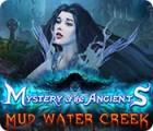 Mystery of the Ancients: Mud Water Creek oyunu