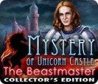 Mystery of Unicorn Castle: The Beastmaster Collector's Edition oyunu