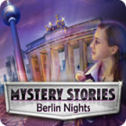 Mystery Stories: Berlin Nights oyunu