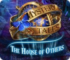 Mystery Tales: The House of Others oyunu
