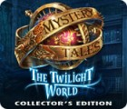 Mystery Tales: The Twilight World Collector's Edition oyunu