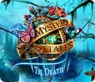 Mystery Tales: Til Death oyunu