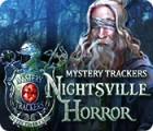 Mystery Trackers: Nightsville Horror oyunu