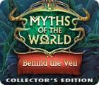 Myths of the World: Behind the Veil Collector's Edition oyunu