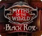 Myths of the World: Black Rose oyunu