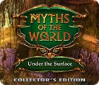 Myths of the World: Under the Surface Collector's Edition oyunu