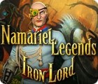 Namariel Legends: Iron Lord oyunu