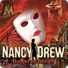 Nancy Drew - Danger by Design oyunu