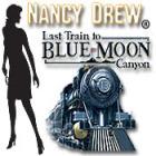 Nancy Drew - Last Train to Blue Moon Canyon oyunu