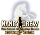 Nancy Drew: Secret of Shadow Ranch Strategy Guide oyunu