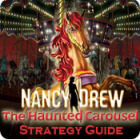 Nancy Drew: The Haunted Carousel Strategy Guide oyunu
