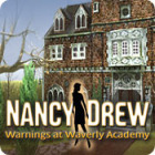 Nancy Drew: Warnings at Waverly Academy oyunu