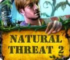 Natural Threat 2 oyunu