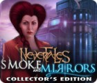 Nevertales: Smoke and Mirrors Collector's Edition oyunu