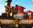 Next Stop 2 oyunu