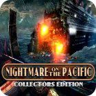 Nightmare on the Pacific Collector's Edition oyunu