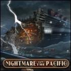 Nightmare on the Pacific oyunu
