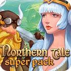 Northern Tale Super Pack oyunu