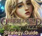 Otherworld: Spring of Shadows Strategy Guide oyunu