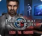Paranormal Files: Enjoy the Shopping oyunu