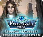 Paranormal Files: Fellow Traveler Collector's Edition oyunu