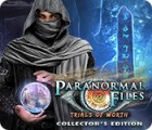 Paranormal Files: Trials of Worth Collector's Edition oyunu