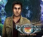 Paranormal Files: Trials of Worth oyunu
