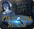 Paranormal Stories oyunu