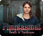 Phantasmat: Death in Hardcover oyunu