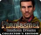 Phantasmat: Insidious Dreams Collector's Edition oyunu