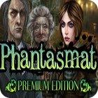 Phantasmat Premium Edition oyunu