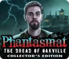 Phantasmat: The Dread of Oakville Collector's Edition oyunu