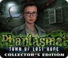 Phantasmat: Town of Lost Hope Collector's Edition oyunu