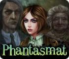 Phantasmat oyunu