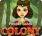 Popper Lands Colony oyunu
