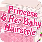 Princess and Baby Hairstyle oyunu