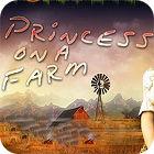 Princess On a Farm oyunu