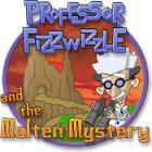 Professor Fizzwizzle and the Molten Mystery oyunu