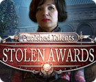 Punished Talents: Stolen Awards oyunu