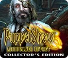 Puppet Show: Arrogance Effect Collector's Edition oyunu