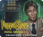 PuppetShow: Fatal Mistake Collector's Edition oyunu